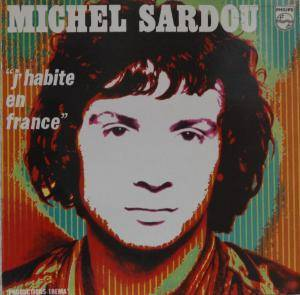 Cover - Michel Sardou: J'habite En France