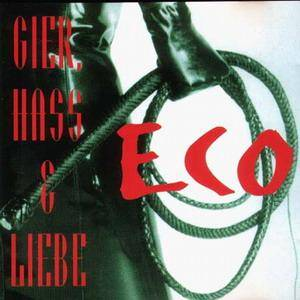 Cover - ECO: Gier, Hass & Liebe