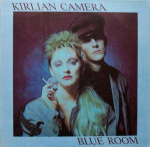 Kirlian Camera: Blue Room - Cover