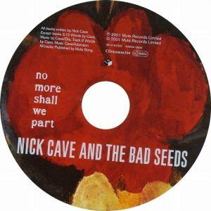 Nick Cave And The Bad Seeds: No More Shall We Part (CD) - Bild 3