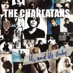 The Charlatans: Us And Us Only - Cover