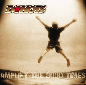 Donots: Amplify The Good Times (CD) - Bild 1