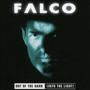 Cover - Falco: Out Of The Dark (Into The Light)