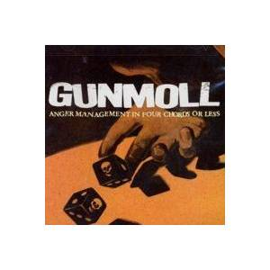 Cover - Gunmoll: Anger Management In Four Chords Or Less