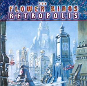 Cover - Flower Kings, The: Retropolis