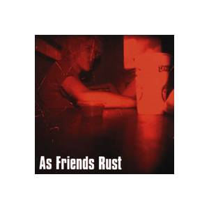 As Friends Rust: As Friends Rust - Cover