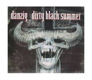 Danzig: Dirty Black Summer - Cover