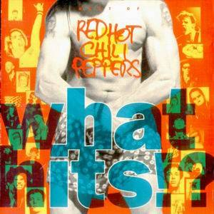 Red Hot Chili Peppers: What Hits!? (CD) - Bild 1