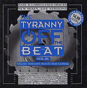 Tyranny Off The Beat Vol. III, The - Cover