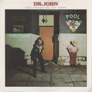 Cover - Dr. John: Hollywood Be Thy Name