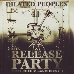 Cover - Dilated Peoples: Release Party, The