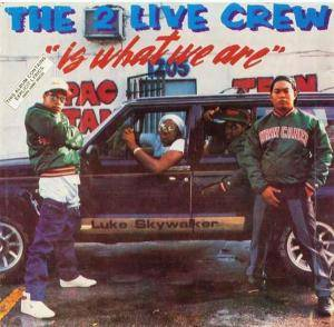 2 Live Crew: Is What We Are - Cover