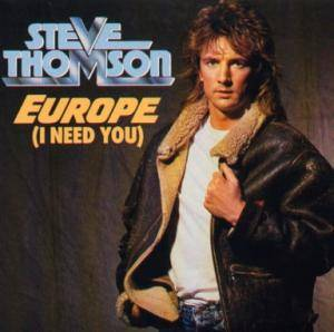 Cover - Steve Thomson: Europe (I Need You)