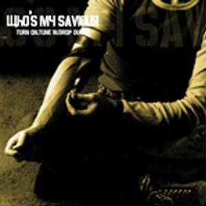 Cover - Who's My Saviour: Turn On, Turn In, Drop Out