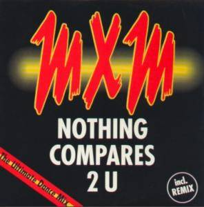 MXM: Nothing Compares 2 U (Single-CD) - Bild 1