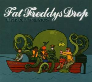 Cover - Fat Freddy's Drop: Based On A True Story