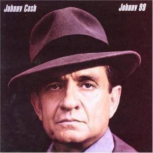 Johnny Cash: Johnny 99 - Cover