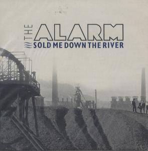 The Alarm: Sold Me Down The River - Cover