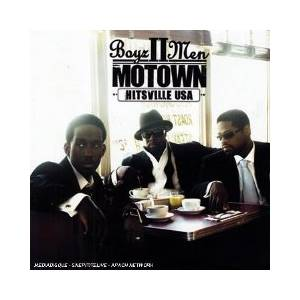 Cover - Boyz II Men: Motown - Hitsville USA