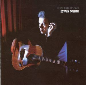 Cover - Edwyn Collins: Hope And Despair