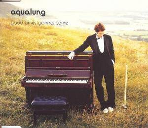 Cover - Aqualung: Good Times Gonna Come