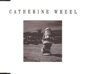 Catherine Wheel: Show Me Mary - Cover