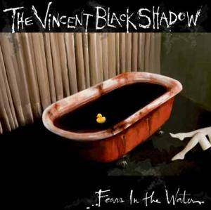 The Vincent Black Shadow: Fear's In The Water - Cover