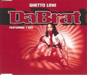 Cover - Da Brat: Ghetto Love