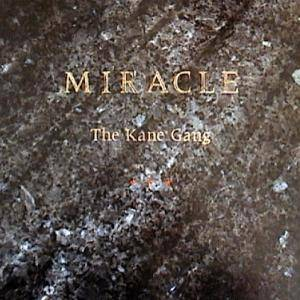 Cover - Kane Gang, The: Miracle