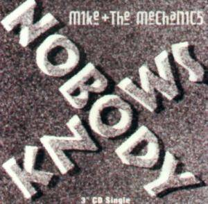 Mike & The Mechanics: Nobody Knows - Cover