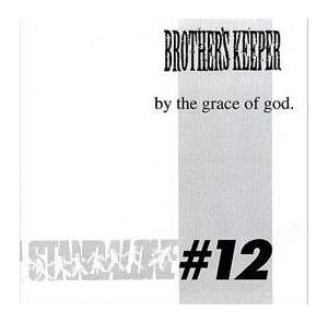 Brother's Keeper: Brother's Keeper / By The Grace Of God - Cover