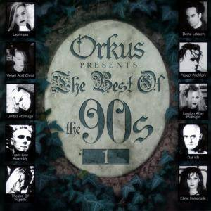 Orkus Presents - The Best Of The 90's Vol.1 - Cover