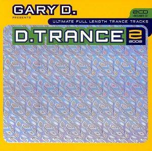 Cover - Steve Murano: Gary D. Presents D.Trance 2/2002