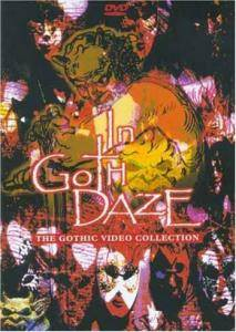 In Goth Daze - The Gothic Video Collection - Cover