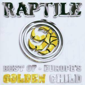Cover - Raptile: Best Of - Europe's Golden Child