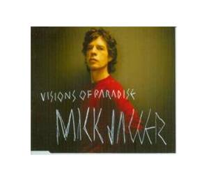 Mick Jagger: Visions Of Paradise - Cover