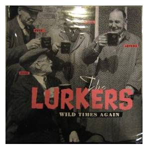 Cover - Lurkers, The: Wild Times Again