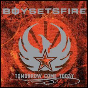 boysetsfire: Tomorrow Come Today (CD) - Bild 1