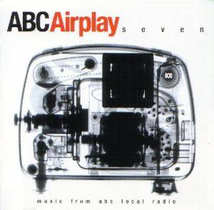 Cover - Bic Runga: ABC Airplay Seven: Music From ABC Local Radio