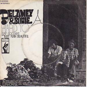 Delaney & Bonnie: Hard To Say Goodbye - Cover