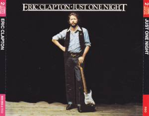 Eric Clapton: Just One Night (2-CD) - Bild 1