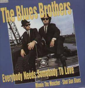Cover - Blues Brothers, The: Everybody Needs Somebody To Love