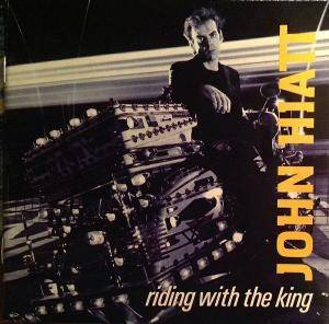 John Hiatt: Riding With The King - Cover