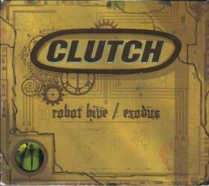Clutch: Robot Hive / Exodus - Cover