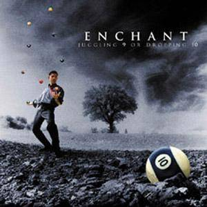 Cover - Enchant: Juggling 9 Or Dropping 10