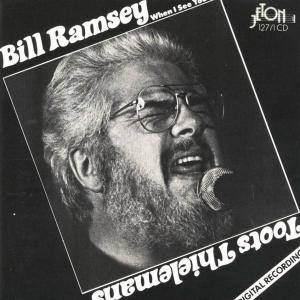 Cover - Bill Ramsey: When I See You