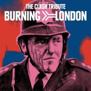 Burning London (The Clash Tribute) - Cover