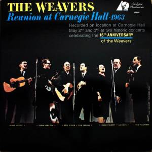 Cover - Weavers, The: Reunion At Carnegie Hall - 1963