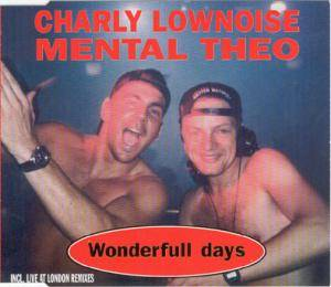 Charly Lownoise & Mental Theo: Wonderfull Days - Cover