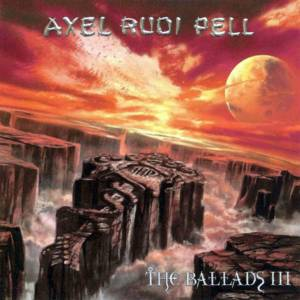 Axel Rudi Pell: The Ballads III (CD) - Bild 1